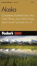 Fodor's Alaska 2001: Completely Updated Every Year, Color Photos and Pull-Out
