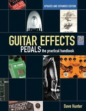 Guitar Effects Pedals The Practical Handbook Updated and Expanded Edit 000333748