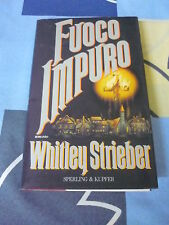 FUOCO IMPURO WHITLEY STRIEBER