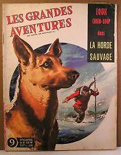 """mensuel BD """"les grandes aventures n°9"""" la horde sauvage Lecureux-pascal 1961"""