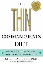 The Thin Commandments: The Ten No-Fail Strategies for Permanent Weight Loss, Gul