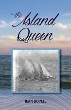 The Island Queen by Jean Bovell (2015, Paperback)
