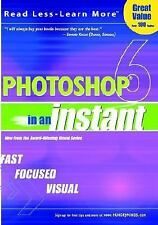 Photoshop® 6 In an Instant, Wooldridge, Mike, Toot, Michael S., 076453629X, Book