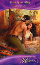Taken By the Viking (Historical Romance), Michelle Styles