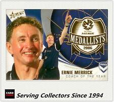 2007-08 Select A League Medal Winners M3 Ernie Merrick ( Coach Of The Year)