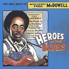 MCDOWELL,FRED-HEROES OF THE BLUES- CD NEW