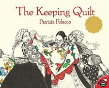 The Keeping Quilt (Brand New Paperback) Patricia Polacco