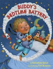 Buddy's Bedtime Battery by Christina Geist (2016, Picture Book)