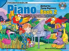 Progressive Piano Method Young Beginners Book 2. Sheet Music +CD. Learn To Play