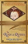 To Ruin a Queen: An Ursula Blanchard Mystery at Queen Elizabeth I's Co-ExLibrary