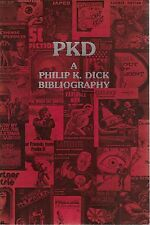 PHILIP K DICK A BIBLIOGRAPHY Daniel J H Levack 1981 Science Fiction Reference