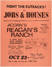 "BOLD ANTI-REAGAN ""ACORN'S REAGAN'S RANCH"" POSTER WITH GRAPHIC OF TENT CITY."