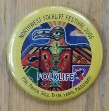 2006 NORTHWEST FOLKLIFE FESTIVAL PINBACK BADGE NATIVE AMERICAN EAGLE DESIGN