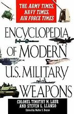 Encyclopedia of modern us military weapons