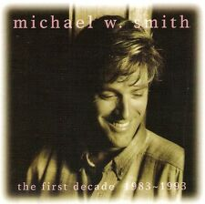 CD. Michael W. Smith. The First Decade. CCM