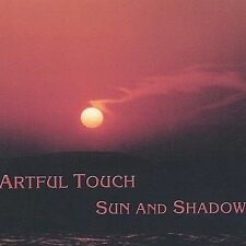 Artful Touch Sun and Shadow CD