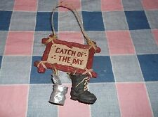 Christmas Ornament Fishing Catch of the Day  Sign Can Boot  3 3/4 Inch High