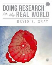 Doing Research in the Real World by David E. Gray (2013, Paperback)