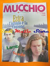 Rivista MUCCHIO SELVAGGIO 351/1999 Estra Lamb Suede Dr. Livingstone No cd