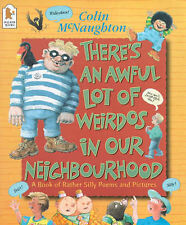 There's an Awful Lot of Weirdos in Our Neighbourhood: A Book of Rather Silly Ver