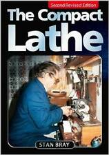 THE COMPACT LATHE BOOK  METAL TURNING LATHE