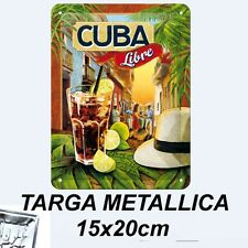 CUBA LIBRE TARGA METALLICA 15X20 CM METAL CARD BLECHSCHILD TIN SIGN