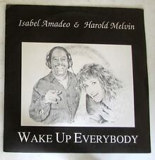 "ISABEL  AMADEO & HAROLD MELVIN - WAKE UP EVERYBODY - HOT FLOWERS - 45gg 7"" NUOVO"