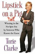 2006-01-31, Lipstick on a Pig: Winning In the No-Spin Era by Someone Who Knows t
