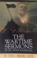 The Wartime Sermons of Dr P. Marshall (SoftCov w/jack,'05-1stEd) $7.99 FREE SHIP