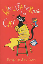 Wallpapering the Cat (Hungry for Poetry 2003), Dean, Jan, New Book