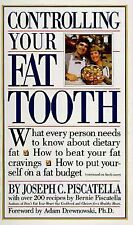 Controlling Your Fat Tooth, Joseph C. Piscatella, Very Good Book