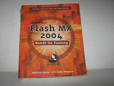 Macromedia Flash MX 2004 Hands-on Training by Rosanna Yeung (2003, Paperback)