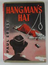 HANGMAN'S HAT PAUL ERNST 1951 M S MILL CO WILLIAM MORROW 1ST ED DJ EX-LIBRARY