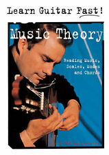 Learn Guitar Fast! Music Theory: Reading Music, Scales, Modes and Chords, ., New
