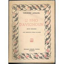 Li FIHO D'AVIGNOUN Teodor AUBANEL Traduit en Vis à Vis Provençal - Français 1947