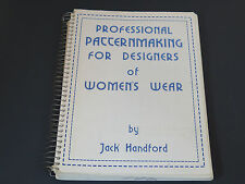 Professional Pattern Making for Designers of Womens Wear Jack Handford 1974 SC