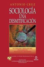 Sociología, Una Desmitificación by Antonio Cruz (2009, Paperback)
