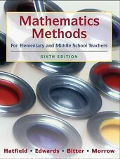 Mathematics Methods for Elementary and Middle School Teachers by Bitter, 6th Ed.