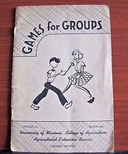 Games for Groups- vintage 1946 PB - Univ of Missouri MO Agriculture Ext Services