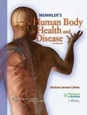 The Human Body in Health and Disease by Barbara J. Cohen, Jason J. Taylor, Barb…