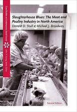 Slaughterhouse Blues : The Meat and Poultry Industry in North America by...