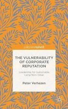 The Vulnerability of Corporate Reputation : Leadership for Sustainable...