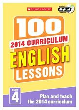 100 English Lessons: Year 4 - 2014 National Curriculum - Includes a CD-ROM