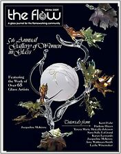 """The Flow -""""5th Annual Gallery of Women in Glass- Vol. 7 / Issue 1 (WINTER 2009)"""