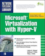 Microsoft Virtualization with Hyper-V : Manage Your Datacenter with Hyper-V,...