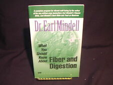 What You Should Know about Fiber and Digestion by Virginia L. Hopkins and Ear...