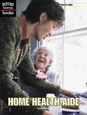 Home Health Aide (High Interest Books)-ExLibrary