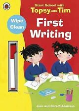 Start School with Topsy and Tim: Wipe Clean First Writing by Jean Adamson...