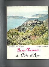 Basse Provence et Côte d'Azur Marie Mauron Horizons de France REF E33