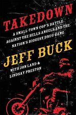 Jeff Buck - Takedown (2016) - New - Trade Cloth (Hardcover)